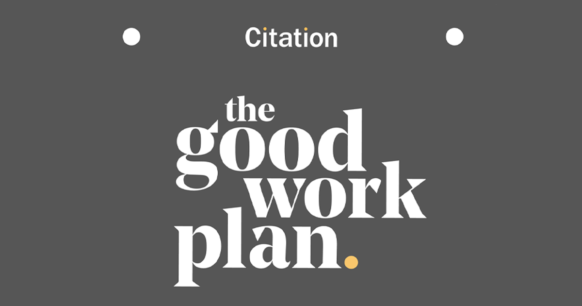 The Good Work Plan Citation Guest Blog Bicsc